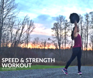 Speed and Strength Workout